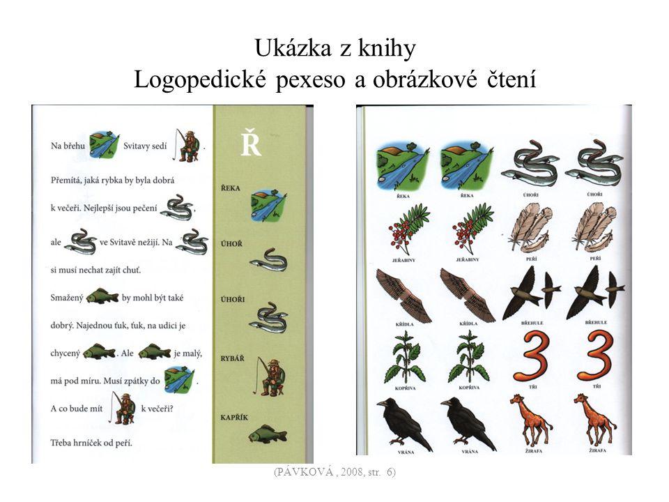 Ukázka z knihy Logopedické pexeso a obrázkové čtení (PÁVKOVÁ, 2008, str. 6)