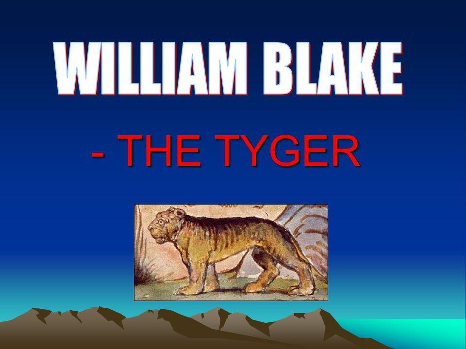 - THE TYGER