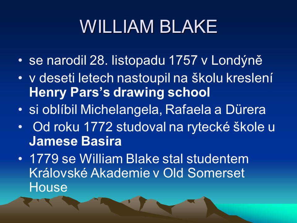 WILLIAM BLAKE V mystickém pohledu byl inspirován filosofy jako např.