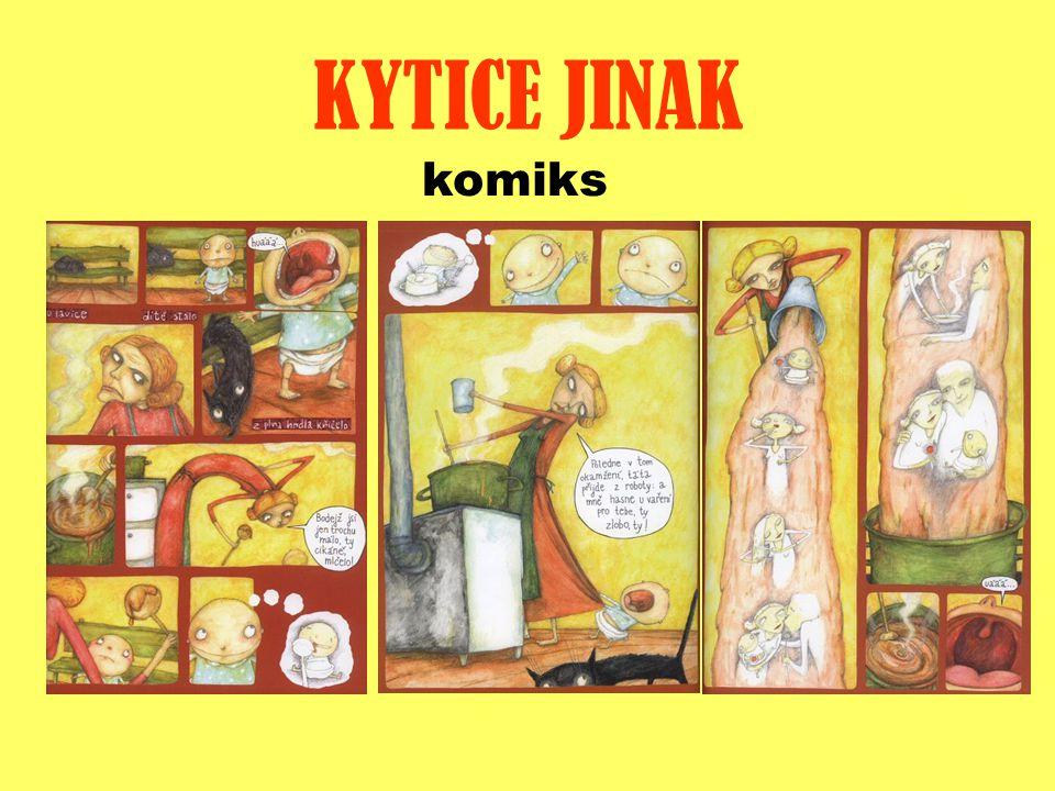 KYTICE JINAK komiks