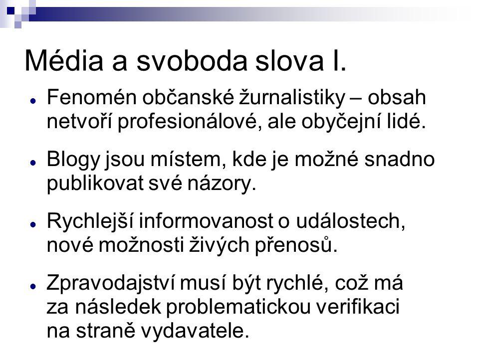 Média a svoboda slova I.