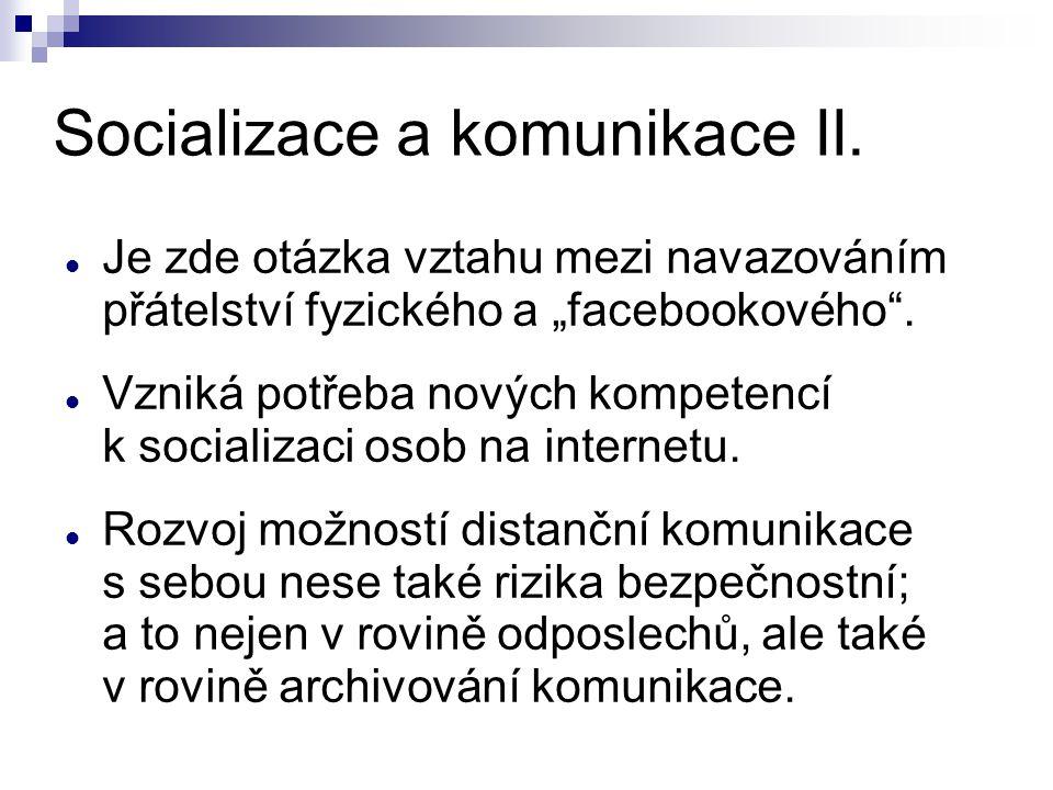 Socializace a komunikace II.