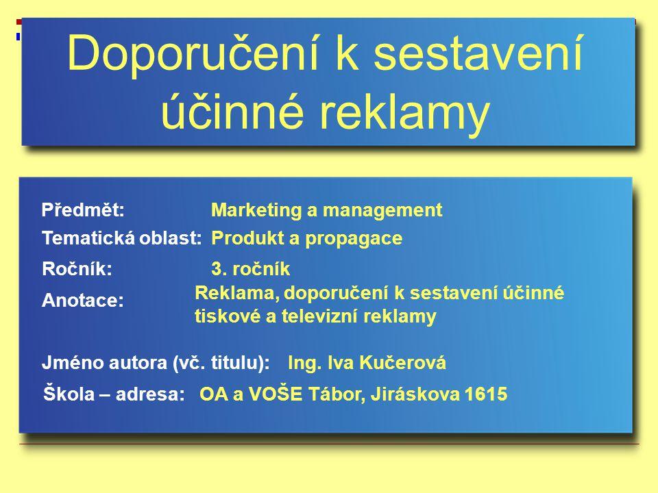 Doporučení k sestavení účinné reklamy Jméno autora (vč.
