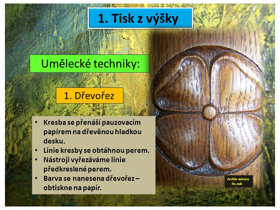 ©c.zuk Archiv autora © c.zuk 1. Tisk z výšky Umělecké techniky: 1.