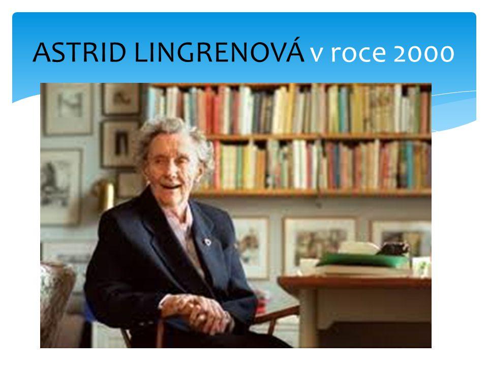 ASTRID LINGRENOVÁ v roce 2000