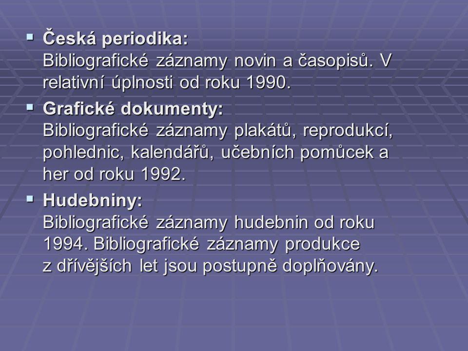  Česká periodika: Bibliografické záznamy novin a časopisů.