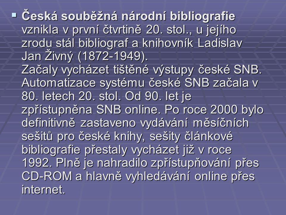 Česká souběžná národní bibliografie vznikla v první čtvrtině 20.