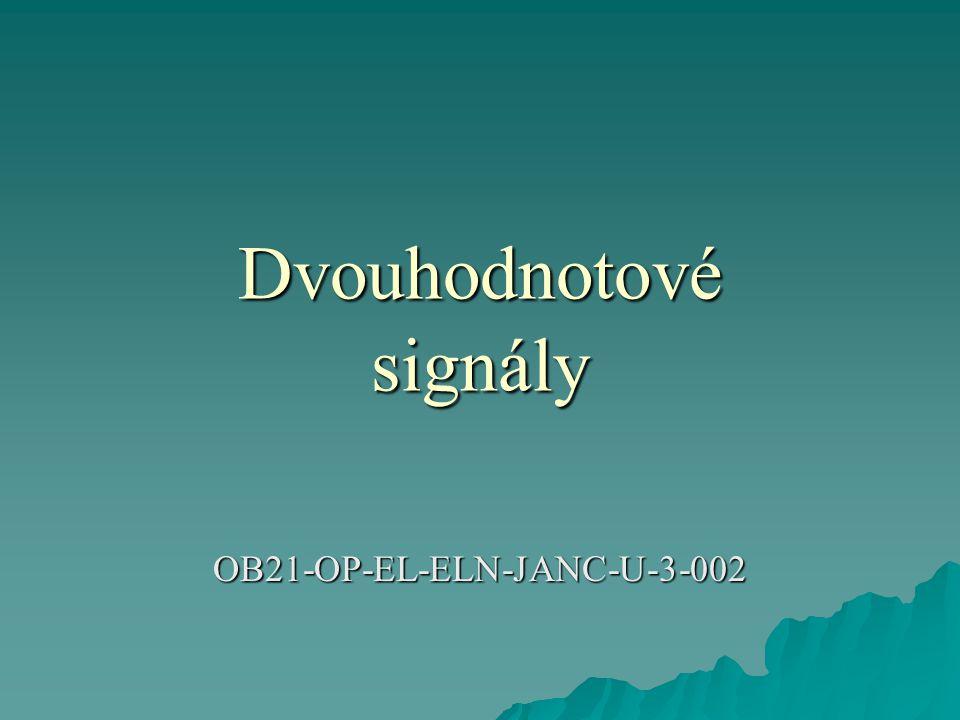 Dvouhodnotové signály OB21-OP-EL-ELN-JANC-U-3-002