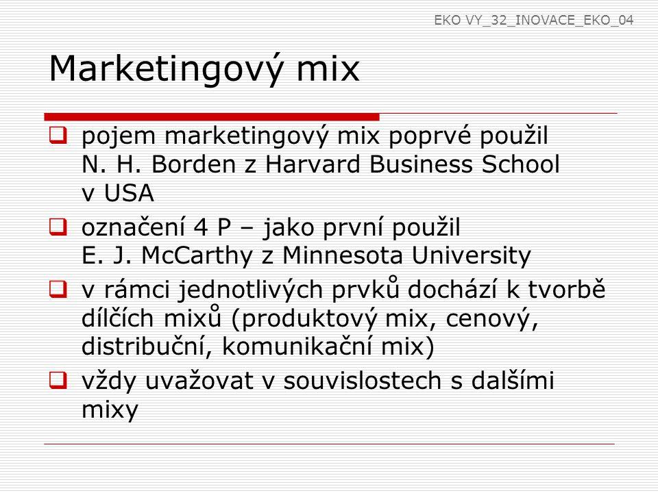 Marketingový mix  pojem marketingový mix poprvé použil N.