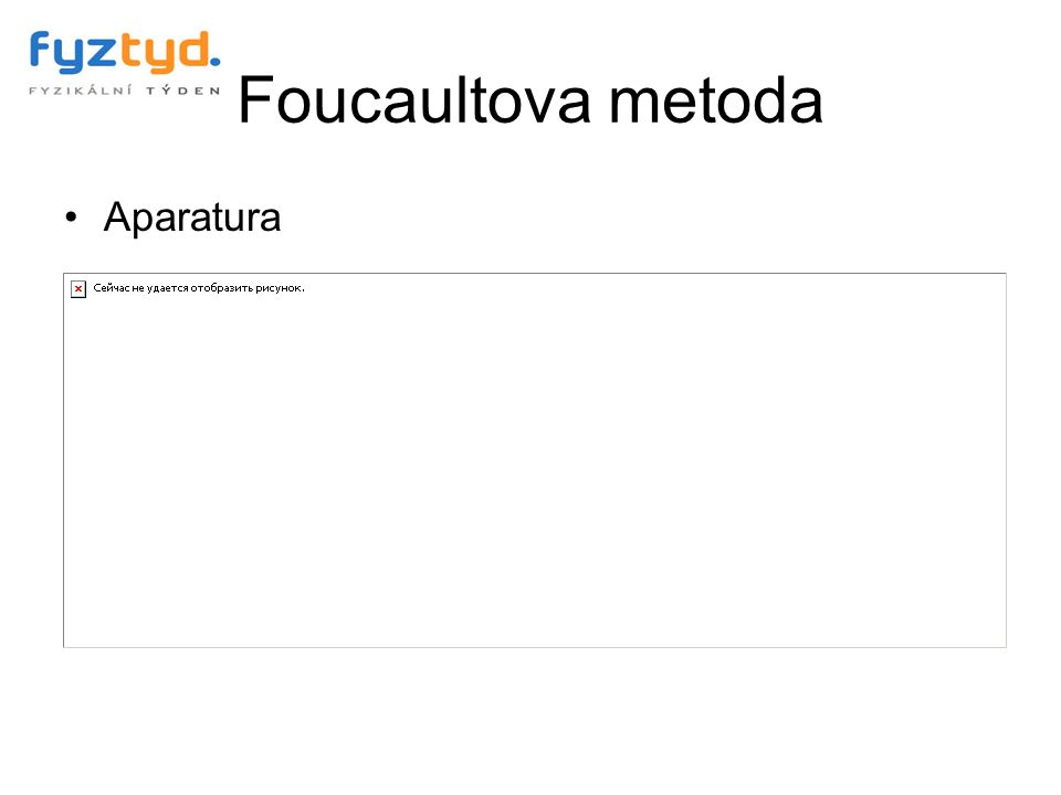 Foucaultova metoda Aparatura