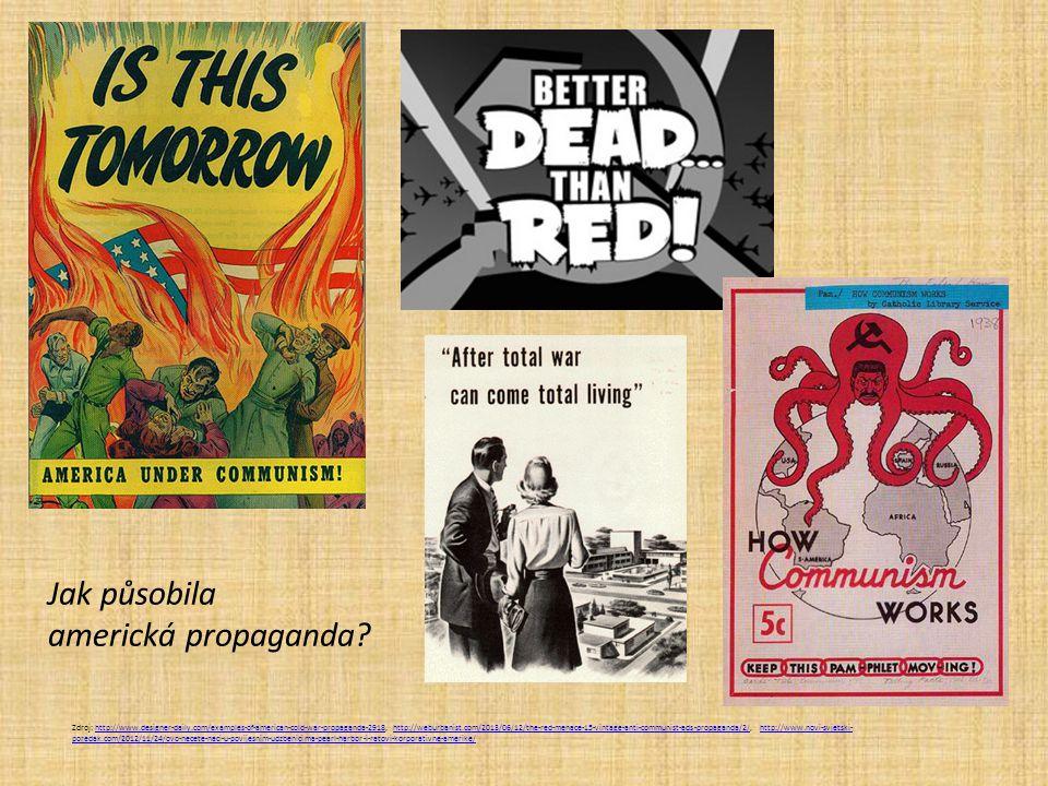 Zdroj: http://www.designer-daily.com/examples-of-american-cold-war-propaganda-2918, http://weburbanist.com/2013/06/12/the-red-menace-15-vintage-anti-c