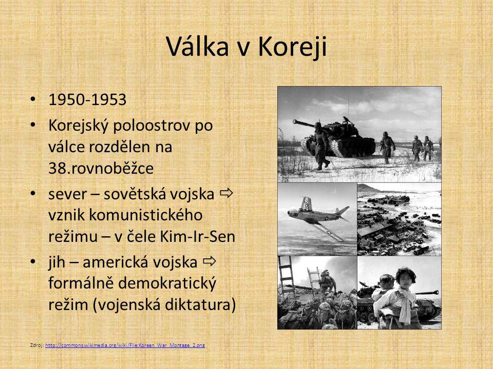 Válka v Koreji 1950-1953 Korejský poloostrov po válce rozdělen na 38.rovnoběžce sever – sovětská vojska  vznik komunistického režimu – v čele Kim-Ir-