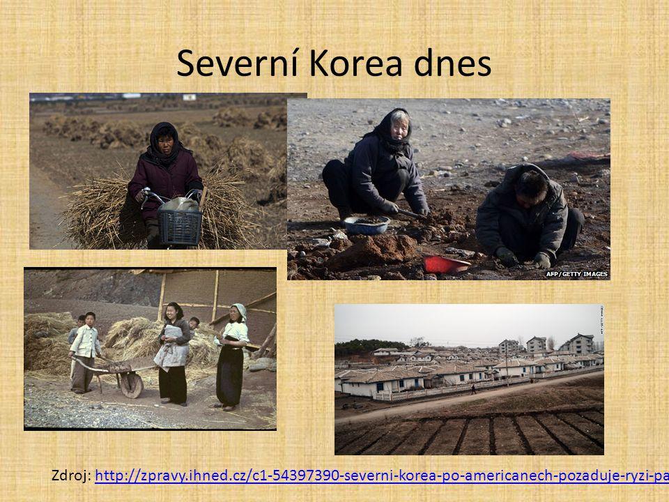 Severní Korea dnes Zdroj: http://zpravy.ihned.cz/c1-54397390-severni-korea-po-americanech-pozaduje-ryzi-pak-zastavime-jaderny-program-tvrdi, http://ww