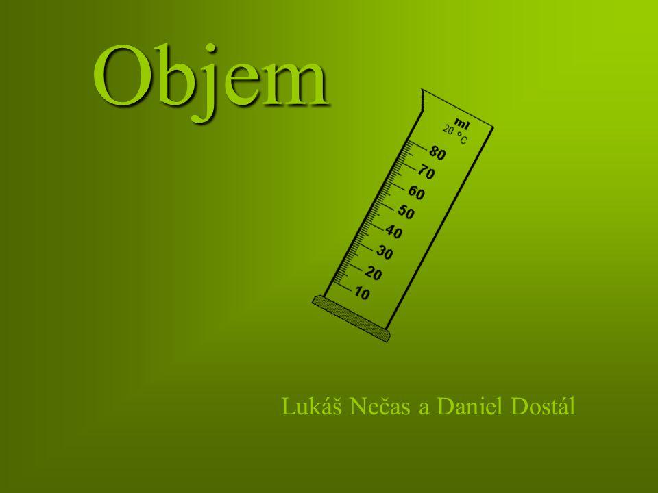 Objem Lukáš Nečas a Daniel Dostál
