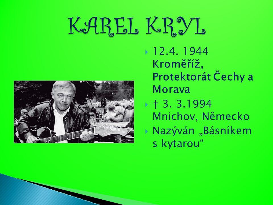  český písničkář a básník, jeden z nejvýznamnějších představitelů českého protestsongu v letech 1968–1989.