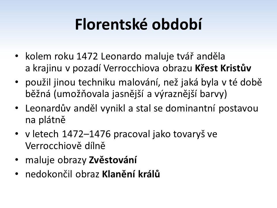 Milánské období na pozvání vévody Lodovica Sforzy v roce 1482 odešel z Florencie do Milána v roce 1483 Leonardo začíná svoje studium aerodynamiky, fyziky, anatomie, meteorologie, astronomie a kosmografie v roce 1495 začal malovat Poslední večeři, kde použil nové techniky s temperou a olejem vlivem použití špatné techniky obraz brzy zchátral Leonardo zde používá trojúhelníkovou kompozici, zajímá ho psychologie postavy a navazuje iluzi reality v roce 1499 se Leonardo vrací zpět do Florencie