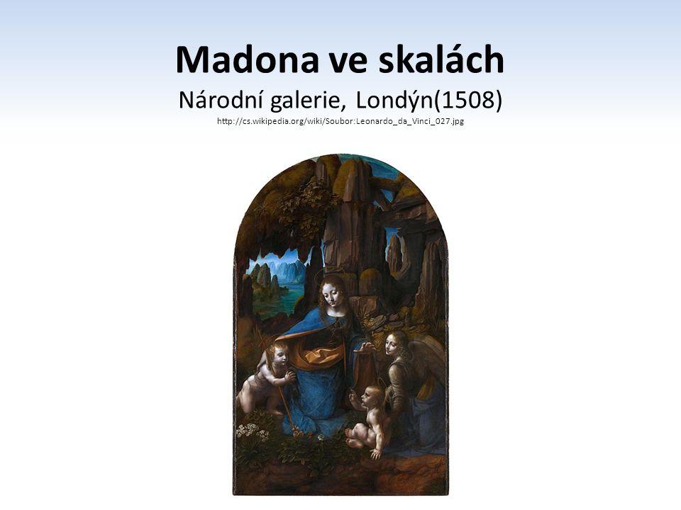 Poslední večeře Poslední večeře (1495–1498) nástěnná malba 440 × 880 cm, umístěná v Miláně v refektáři konventu Santa Maria delle Grazie vrchol perspektivního malířství iluze hloubky a prostoru světlo na obraze je ze stejné strany jako do skutečné jídelny obraz je pokračováním prostoru této místnosti apoštolové seskupeni do čtyř trojic, spojeni stejnými gesty a pohyby