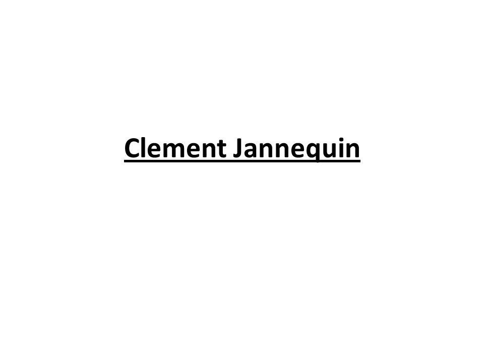 Clement Jannequin