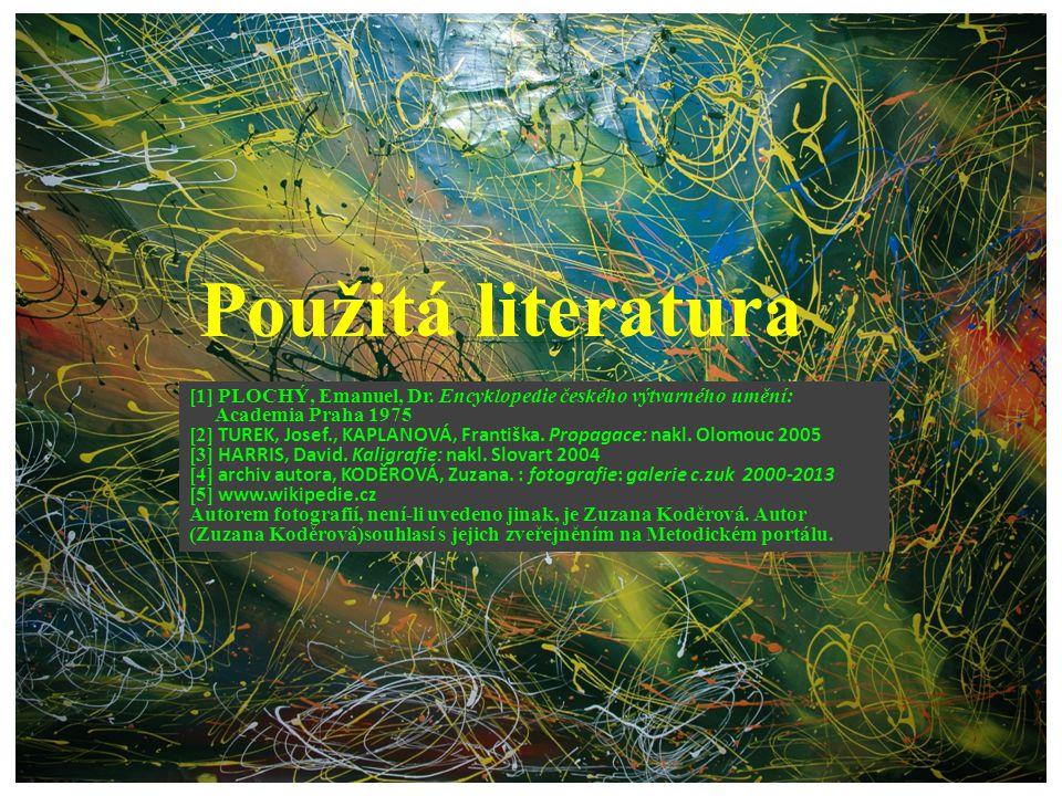 Použitá literatura [1] PLOCHÝ, Emanuel, Dr.