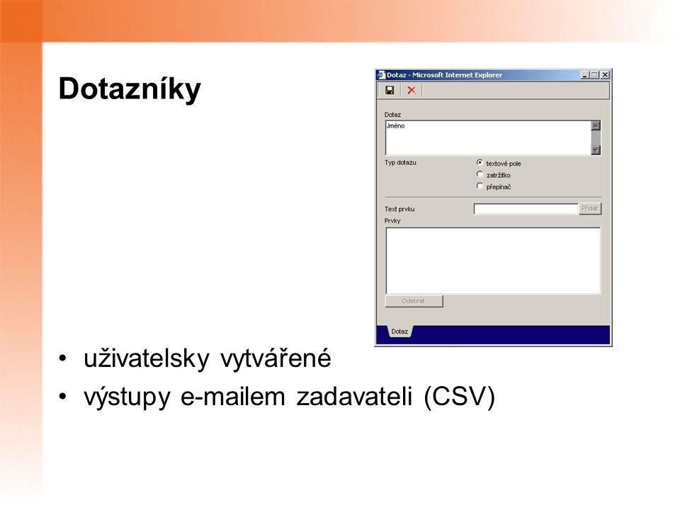 Dotazníky uživatelsky vytvářené výstupy e-mailem zadavateli (CSV)