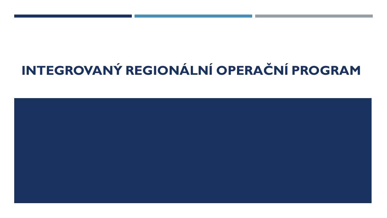 INTEGROVANÝ REGIONÁLNÍ OPERAČNÍ PROGRAM STRUKTURA Prioritní osaAlokace EFRR (EUR) 1 – Infrastruktura - konkurenceschopné, dostupné a bezpečné regiony1,6 mld.