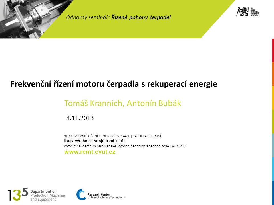 2 Otáčková regulace hydrodynamických čerpadel Odborný seminář: Řízené pohony čerpadel