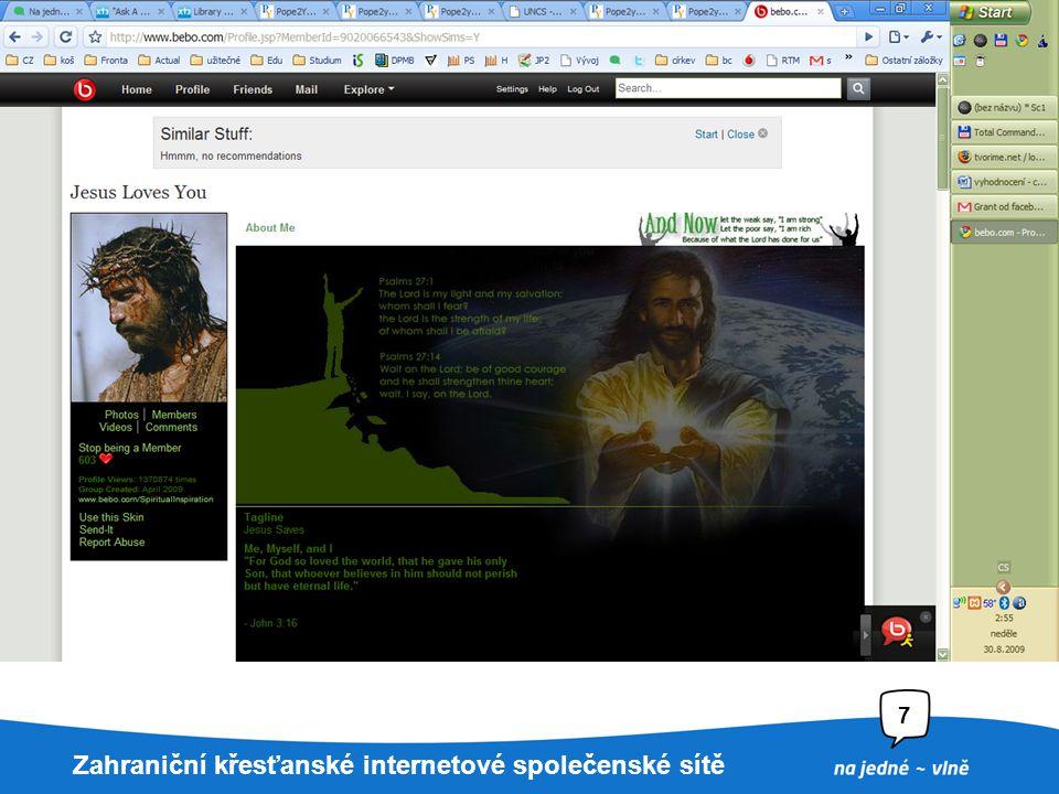22. 7. 2009Nadpis prezentace7 Velké internetové společenské sítě ve službách křesťanů Největší skupiny Bebo.com a další? Facebook – kvízy, svědectví T