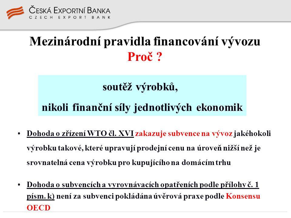 """EGAP případná výplata pojistného plnění Formy finanční podpory vývozu a jejich užití v praxi úvěr na financování investice – dlužníkem český investor Český investor ČEB Zahraniční subjekt úvěrová smlouva čerpání úvěru splácení úvěru smlouva o pojištění investice použití úvěru v souladu s investičním záměrem možnost financovat založení nebo rozšíření podnikání zahraničního subjektu s majetkovou účastí českého investora projednání investičního záměru s ČEB a EGAP budoucí cash-flow investice musí zaručovat návratnost úvěrových prostředků pojištění podle VPP """"I kryje jen politická rizika komerční úvěrová rizika nutno zajistit jiným způsobem dlužníkem český investor"""