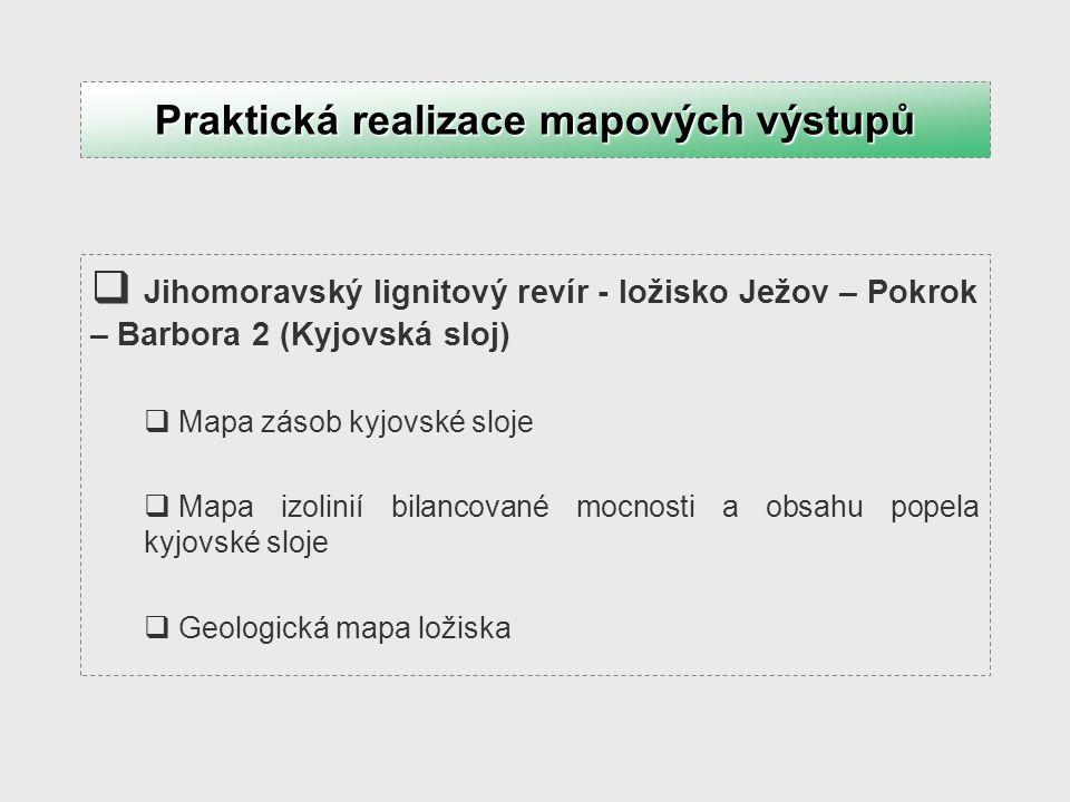  Jihomoravský lignitový revír - ložisko Ježov – Pokrok – Barbora 2 (Kyjovská sloj)  Mapa zásob kyjovské sloje  Mapa izolinií bilancované mocnosti a