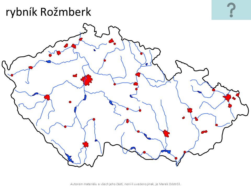 Autorem materiálu a všech jeho částí, není-li uvedeno jinak, je Marek Odstrčil. rybník Rožmberk
