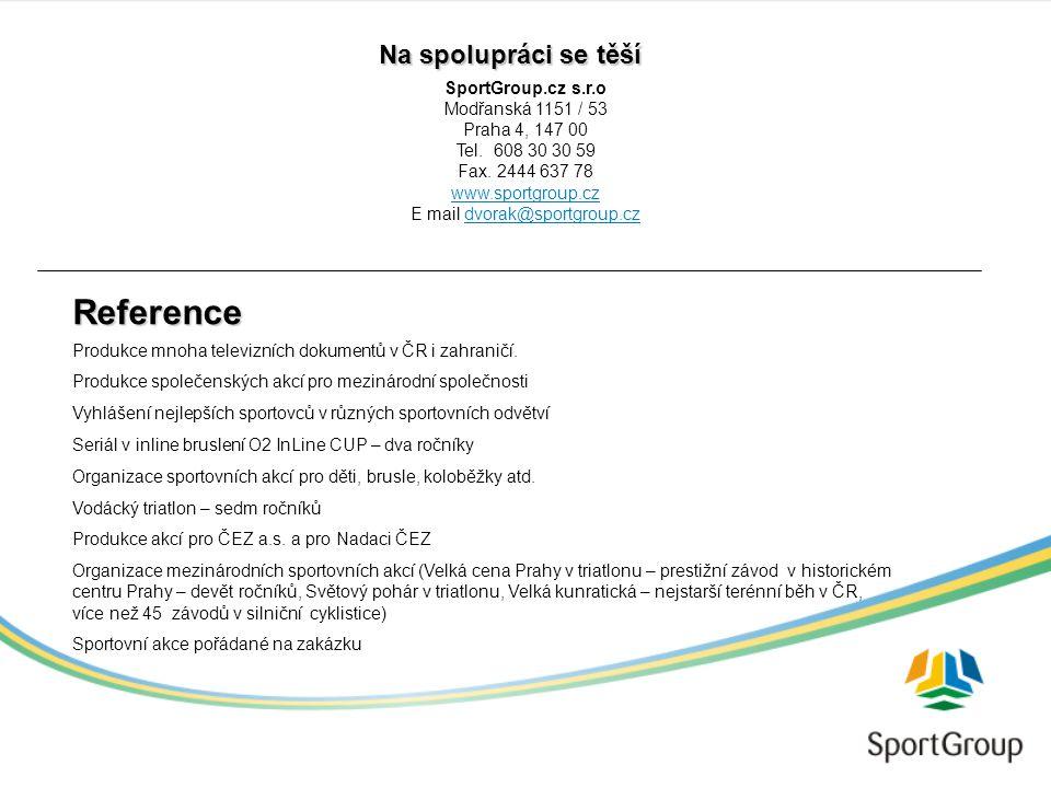 Reference SportGroup.cz s.r.o Modřanská 1151 / 53 Praha 4, 147 00 Tel.