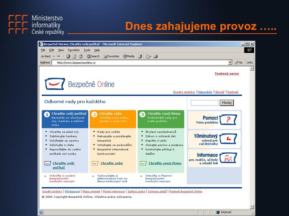 Hradec Králové, ISSS 2006 Sem prosím umístit úvodní stránku webu Dnes zahajujeme provoz …..