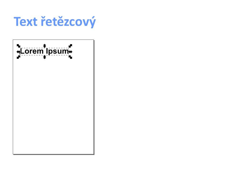 Text odstavcový vytvoření nástroj Text vymezení obdélníku (textové pole) zápis textu použití delší bloky souvislého textu
