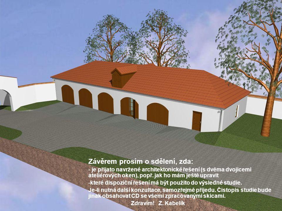 Závěrem prosím o sdělení, zda: - je přijato navržené architektonické řešení (s dvěma dvojicemi ateliérových oken), popř.