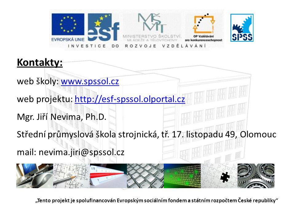 Kontakty: web školy: www.spssol.cz web projektu: http://esf-spssol.olportal.cz Mgr.