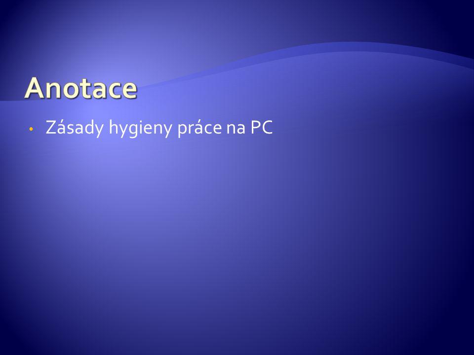 Zásady hygieny práce na PC
