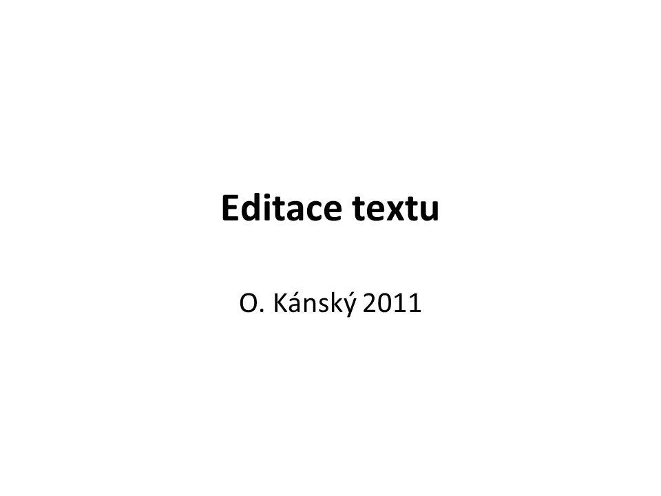Editace textu O. Kánský 2011