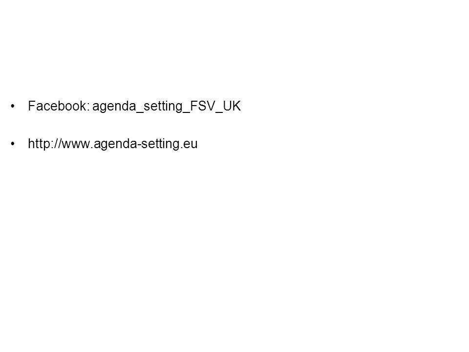 Facebook: agenda_setting_FSV_UK http://www.agenda-setting.eu