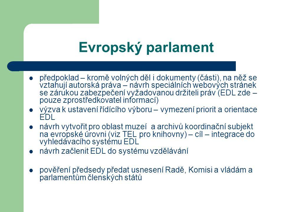 Evropský parlament předpoklad – kromě volných děl i dokumenty (části), na něž se vztahují autorská práva – návrh speciálních webových stránek se záruk