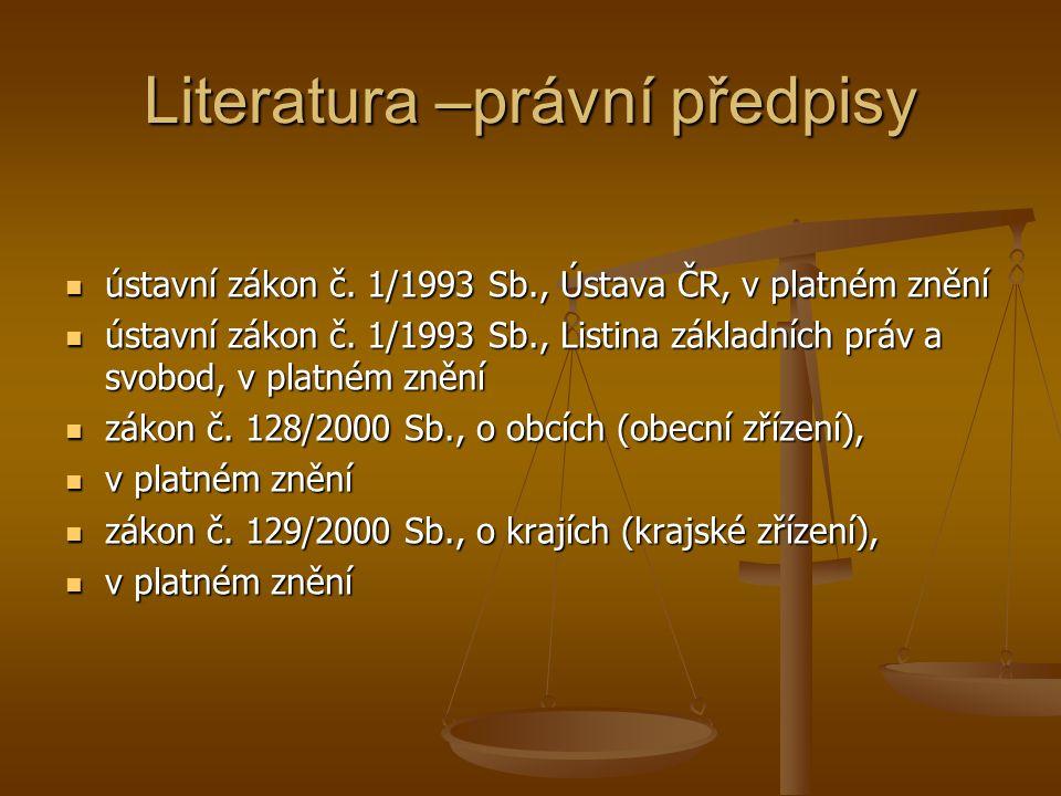 Literatura –právní předpisy ústavní zákon č.
