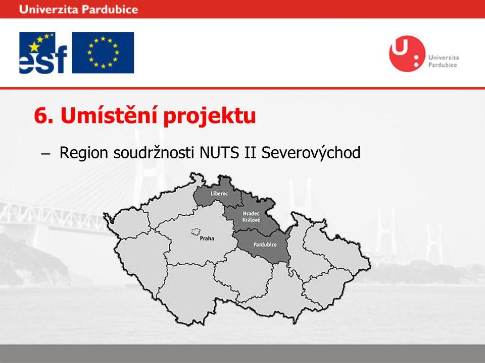 6. Umístění projektu – Region soudržnosti NUTS II Severovýchod