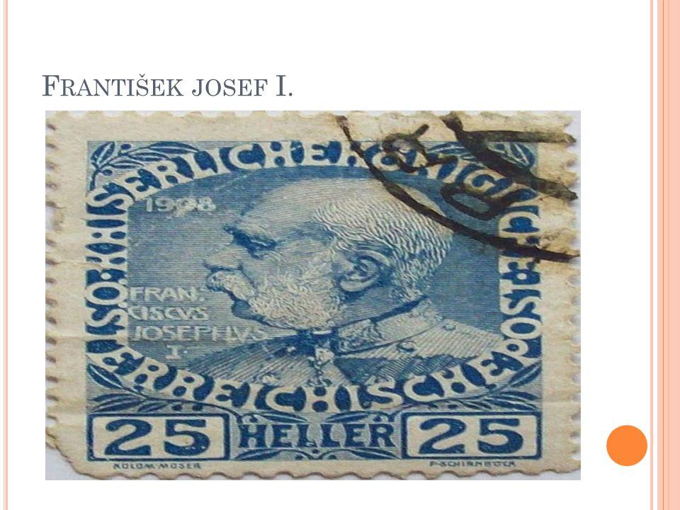 F RANTIŠEK JOSEF I.