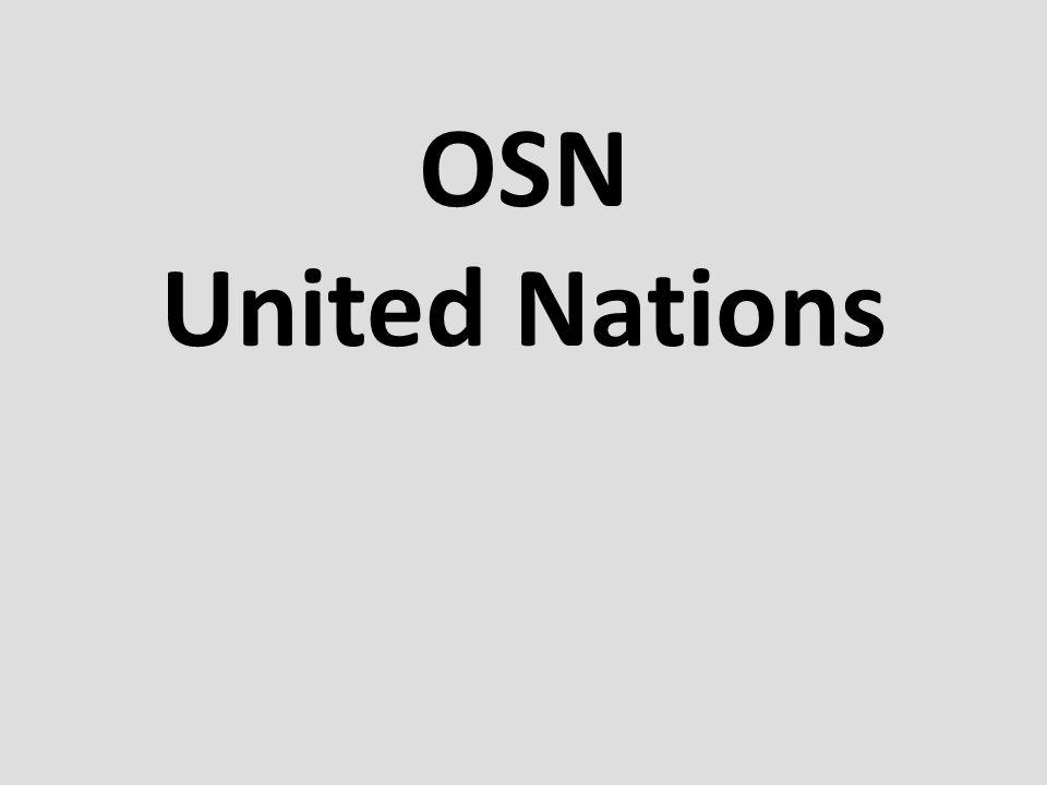 OSN - orgány Hlavní orgány  Valné shromáždění  Rada bezpečnosti  Hospodářská a sociální rada  Poručenská rada  Mezinárodní soudní dvůr  Sekretariát OSN může zřídit pomocné orgány.