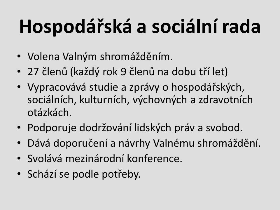 Hospodářská a sociální rada Volena Valným shromážděním.