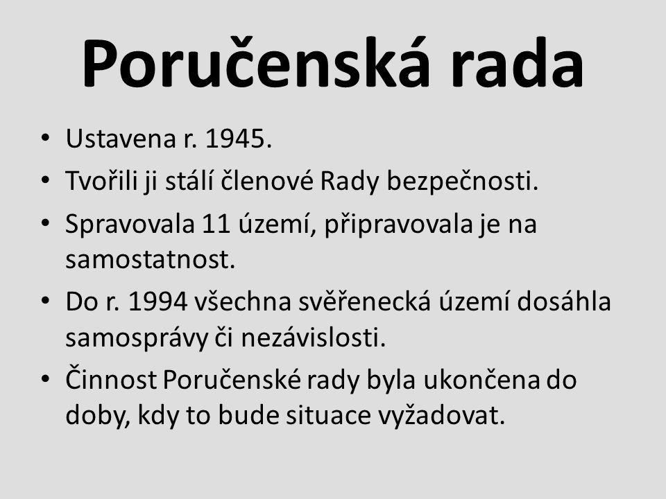 Poručenská rada Ustavena r. 1945. Tvořili ji stálí členové Rady bezpečnosti.
