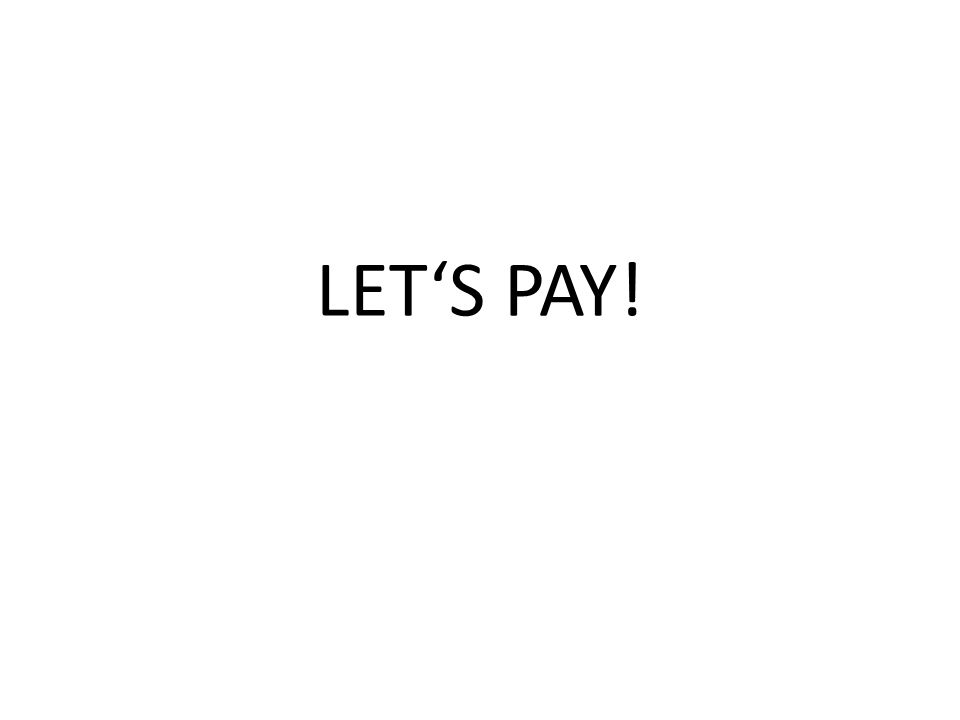 LET'S PAY!