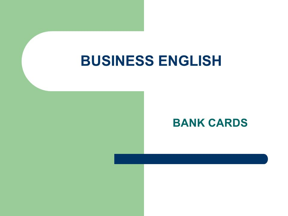 BUSINESS ENGLISH BANK CARDS