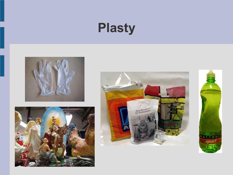 Jsou organické látky, uměle vyrobené člověkem Za určitých podmínek je možno plasty tvarovat V průmyslu i běžném životě nahrazují přírodní materiály (dřevo, kovy), protože mají výhodnější vlastnosti ■ Pevnost, pružnost, odolnost proti korozi, izolační vlastnosti Příklady plastů: ■ polyvinylchlorid (PVC) ■ polyethylen ■ polystyren ■ syntetická vlákna Plastové hračky