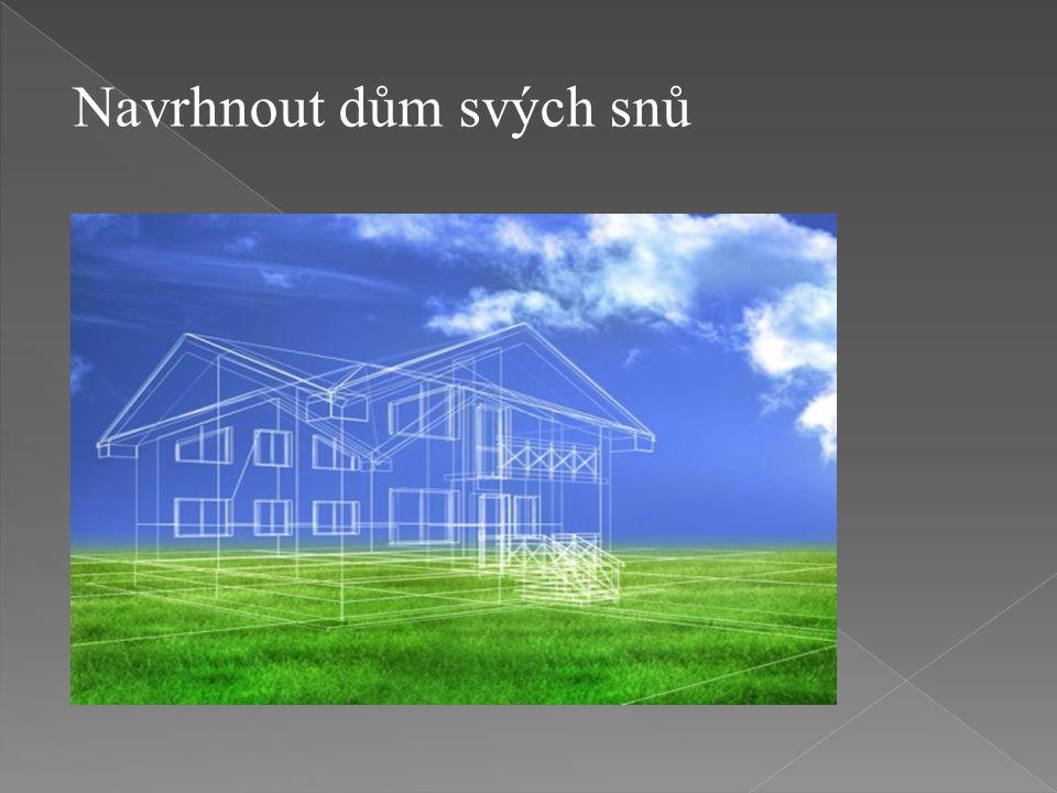 Navrhnout dům svých snů