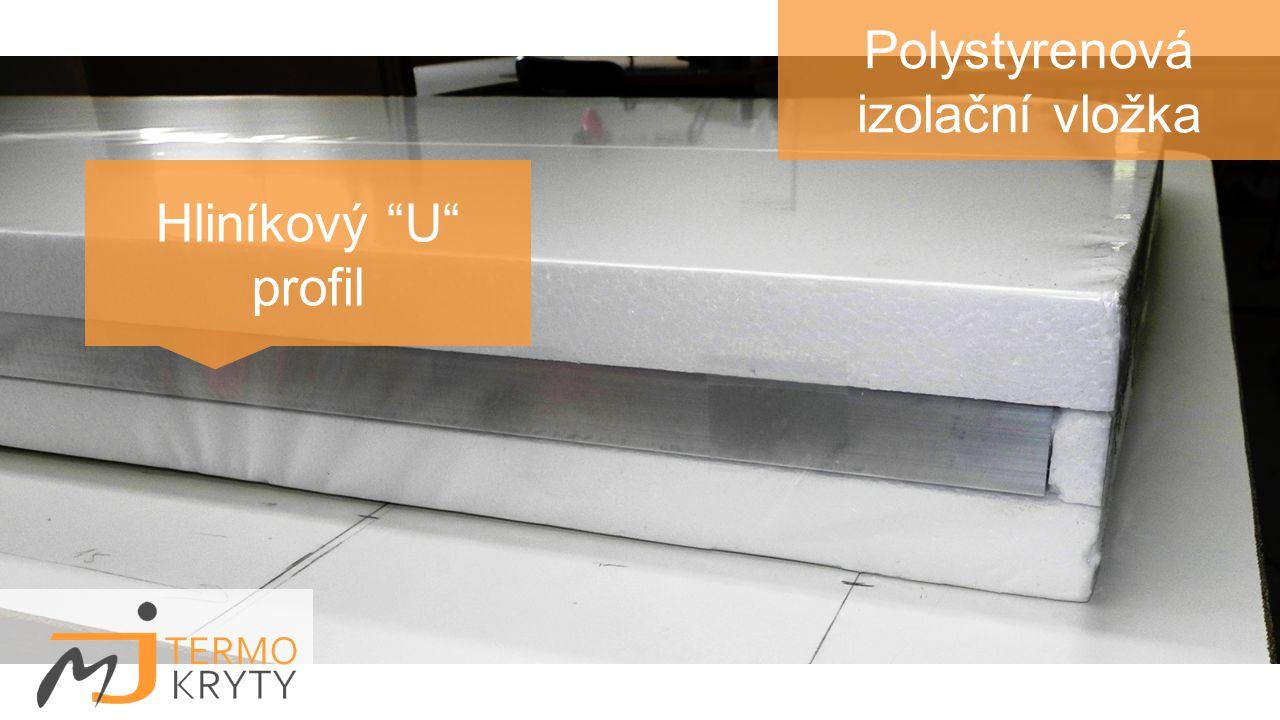 Polystyrenová izolační vložka Hliníkový U profil